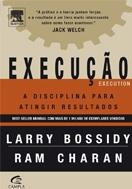 Imagem da capa do livro Execucao, a Disciplina para Atingir Resultados representando livros para rh