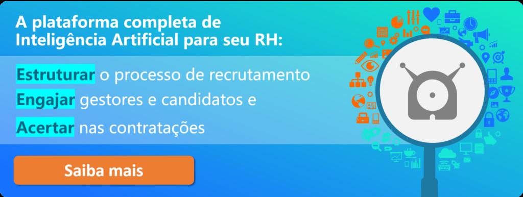 """Imagem da Gupy com a frase """"A plataforma completa de Inteligência Artificial para seu RH: estruturar o processo de recrutamento, engajar gestores e candidatos e acertar nas contratações."""" com botão de """"Saiba mais"""""""