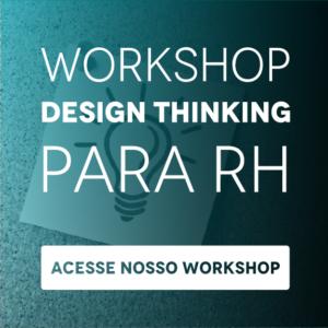 Workshop: Design Thinking para RH