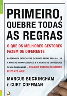 Imagem da capa do livro Primeiro Quebre todas as Regras representando livros para rh