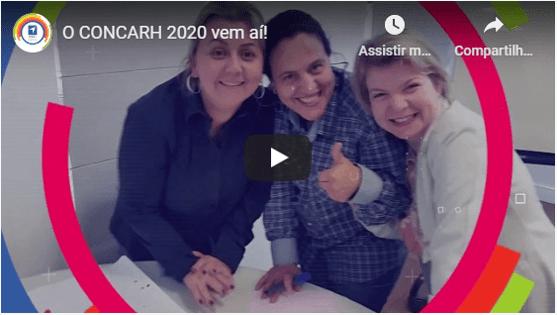Clique para ver o vídeo CONCARH 2020