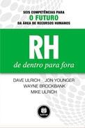 """Capa do Livro """"Rh de Dentro Para Fora"""" sobre o futuro do RH"""