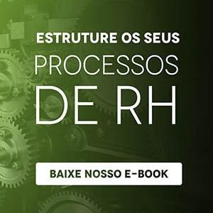 Estruture seus processos de RH, baixe nosso ebook