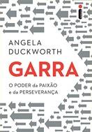 Imagem da capa do livro Garra - O poder da paixão e da perseverança representando livros para rh