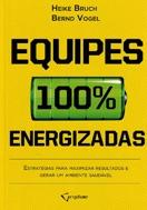 Imagem da Capa do livro equipes 100 por cento energizadas representando livros para rh