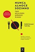 Imagem de capa do livro 'nunca almoce sozinho', de keith ferrazzi sobre networking do RH