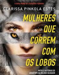 Capa do livro mulheres que correm com lobos, representando a lista de livros de palestrantes do HR4results