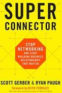 Imagem de capa do livro 'super connector', de Scott Gerber sobre networking do RH