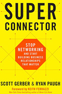 Imagem de capa do livro 'super connector', de Scott Gerber sobre networking do RH