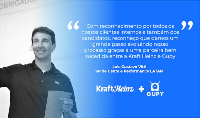 Depoimento do Luis Gustavo, da Kraft Heinz, sobre a Gupy