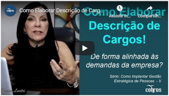 Clique para ver o vídeo Como Elaborar Descrição de Cargos