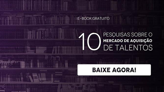 Material 10 pesquisas sobre aquisição de talentos