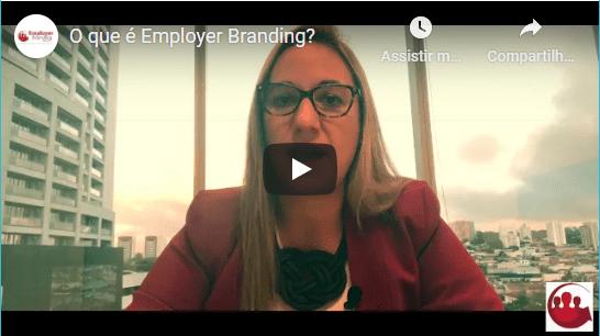 Clique para ver o vídeo sobre O que é Employer Branding