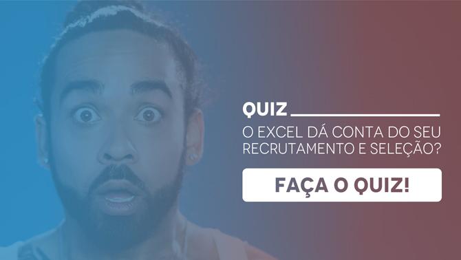 Material Quiz o Excel dá conta do Recrutamento e seleção