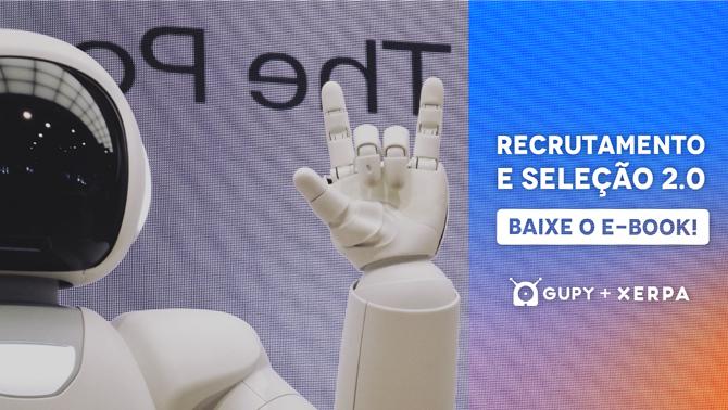 Material E-book Recrutamento e seleção 2.0: Como usar a tecnologia para atrair candidatos